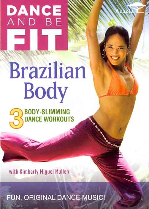 DANCE AND BE FIT:BRAZILIAN BODY BY MULLEN,KIMBERLY MIG (DVD)