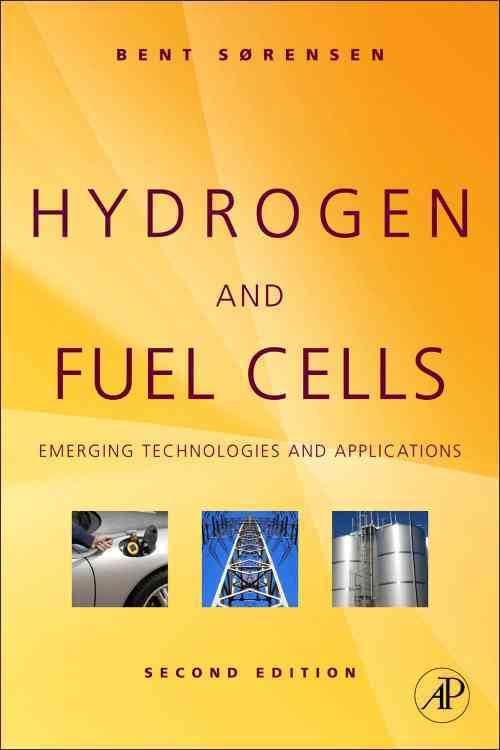 Hydrogen and Fuel Cells By Sorensen, Bent