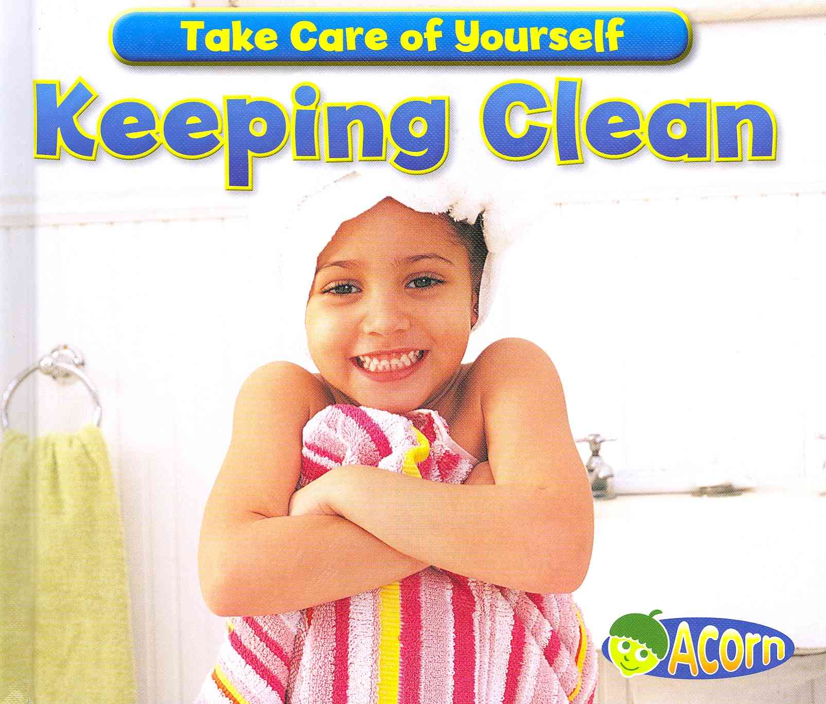 Keeping Clean By Smith, Sian