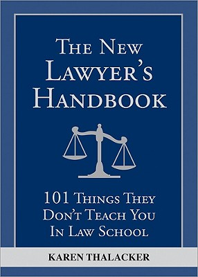 The New Lawyer's Handbook By Thalacker, Karen